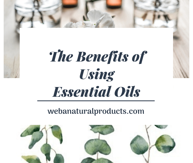 Benefits of using essential oils