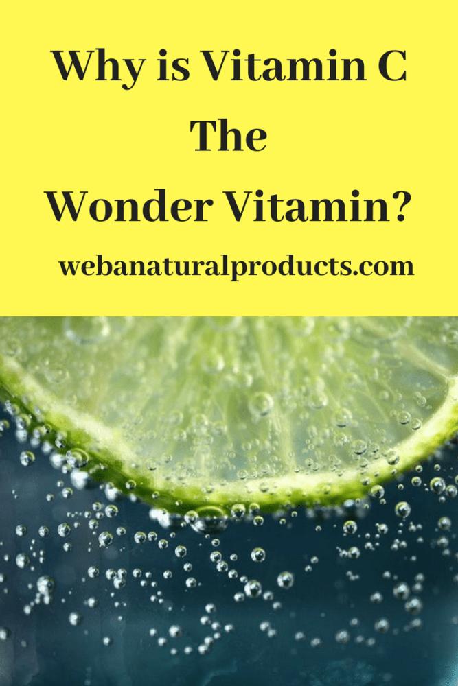 Why Is Vitamin C The Wonder Vitamin?