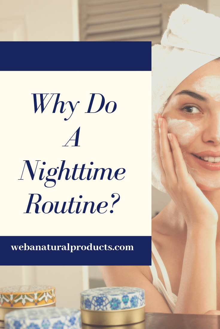 Why Do A Nightime Routine Blog Post graphic